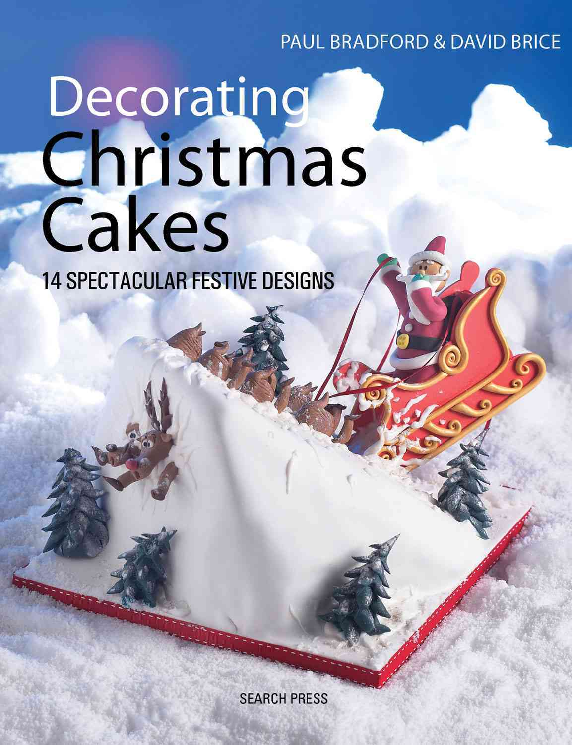 Decorating Christmas Cakes By Bradford, Paul/ Brice, David